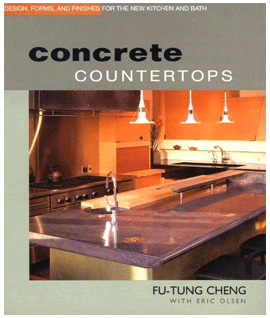 Concrete Countertops by Fu-Tung Cheng with Eric Olsen